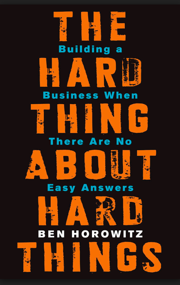 """Book: """"The Hard Thing About Hard Things"""""""